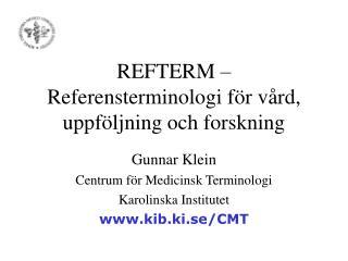 REFTERM – Referensterminologi för vård, uppföljning och forskning