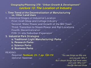 "Geography/Planning 379: ""Urban Growth & Development"" Lecture 13: The Location of Industry"