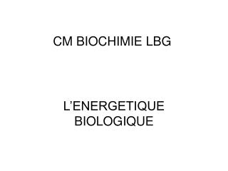 CM BIOCHIMIE LBG