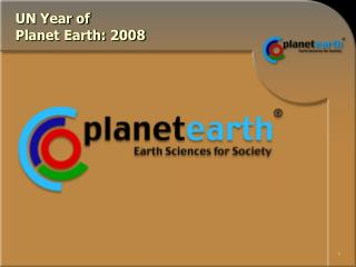 UN Year of  Planet Earth: 2008