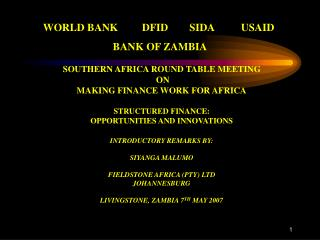 SOUTHERN AFRICA ROUND TABLE MEETING  ON  MAKING FINANCE WORK FOR AFRICA  STRUCTURED FINANCE: OPPORTUNITIES AND INNOVATIO