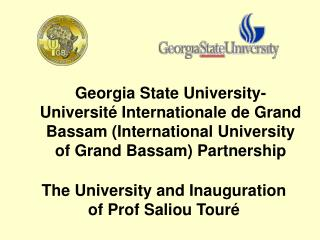 The University and Inauguration of Prof Saliou Tour é
