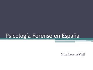 Psicología Forense en España