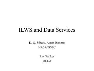 ILWS and Data Services