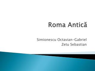 Roma Antic ă