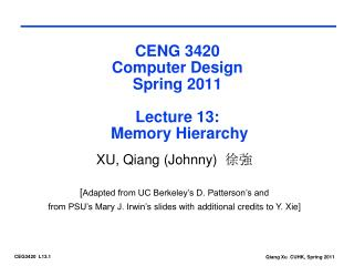 CENG 3420 Computer Design Spring 2011 Lecture 13:   Memory Hierarchy
