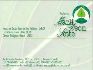 Pós Graduação em Direito  Agroambiental  ATAME – Cuiabá/MT – 2012/1.