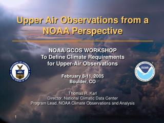 Upper Air Observations from a NOAA Perspective