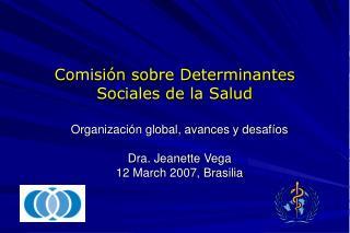 Comisi�n sobre Determinantes Sociales de la Salud
