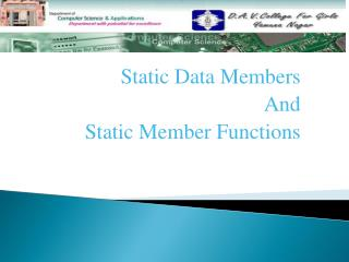Static Data Members And  Static Member Functions