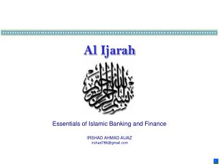 Al  Ijarah Essentials of Islamic Banking and Finance IRSHAD AHMAD AIJAZ irshad786@gmail