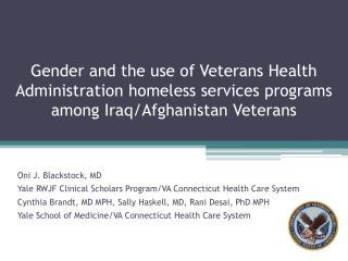 Oni J. Blackstock, MD Yale RWJF Clinical Scholars Program/VA Connecticut Health Care System