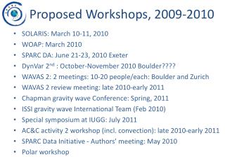 Proposed Workshops, 2009-2010