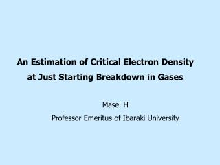 An Estimation of Critical Electron Density  at Just Starting Breakdown in Gases
