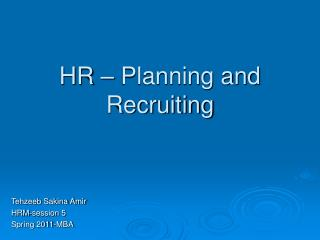 HR – Planning and Recruiting