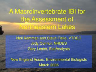 A Macroinvertebrate IBI for the Assessment of Northeastern Lakes