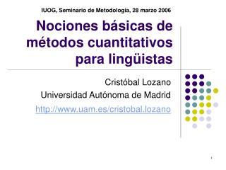 Nociones básicas de métodos cuantitativos para lingüistas
