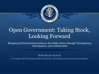 Open Government: Taking Stock, Looking Forward