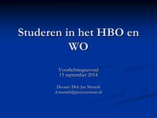 Studeren  in het HBO en WO