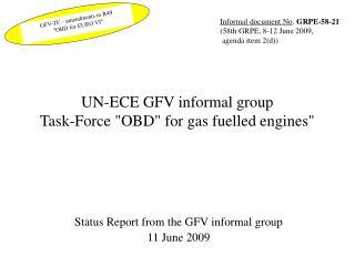 UN-ECE GFV informal group Task-Force