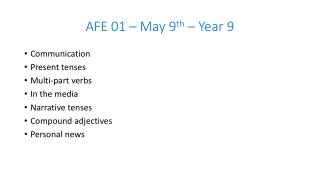 AFE 01 � May  9 th  � Year 9
