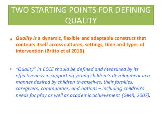 TWO STARTING POINTS FOR DEFINING QUALITY