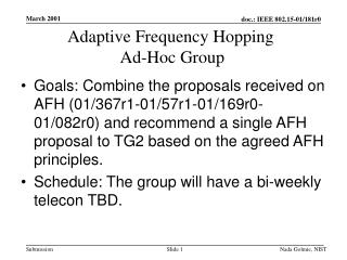 Adaptive Frequency Hopping  Ad-Hoc Group