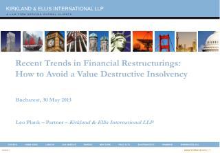 Leo Plank – Partner –  Kirkland & Ellis International LLP