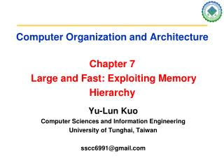 Computer Organization and Architecture Chapter 7  Large and Fast: Exploiting Memory Hierarchy
