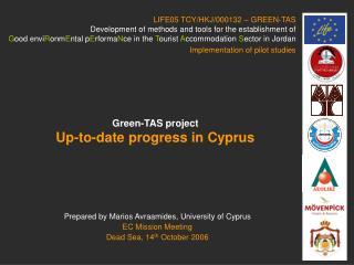 Prepared by Marios Avraamides, University of Cyprus EC Mission Meeting