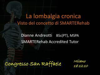 La lombalgia cronica Visto del concetto di SMARTERehab