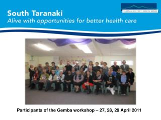 Participants of the Gemba workshop – 27, 28, 29 April 2011