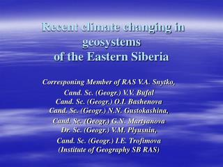 Recent climate changing in geosystems of the Eastern Siberia