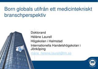 Born globals utifrån ett medicintekniskt branschperspektiv