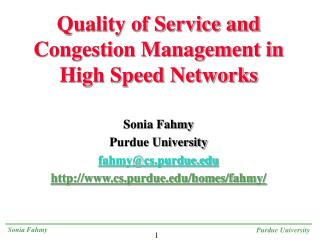 Quality of Service and Congestion Management in High Speed Networks