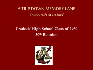 "A TRIP DOWN MEMORY LANE ""This Our Life At Cradock"""