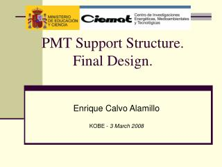 PMT Support Structure. Final Design.