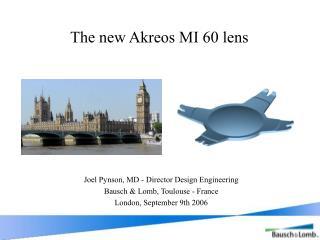 The new Akreos MI 60 lens