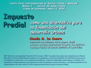 Cuarto Curso Centroamericano en Gestión Urbana y Municipal Módulo 3  -  Gestion del Suelo Urbano