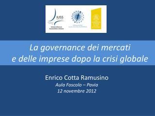 La governance dei mercati  e delle imprese dopo la crisi globale