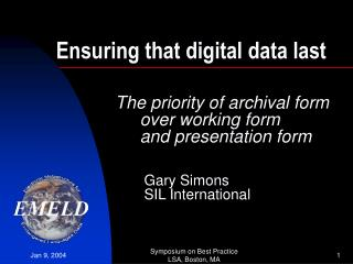 Ensuring that digital data last