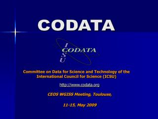 Committee on Data for Science and Technology  of the International Council for Science (ICSU)