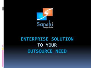 enterprise solution to your Outsource need
