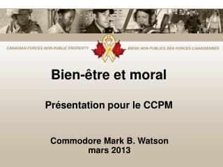 Bien-être et moral Présentation pour le CCPM