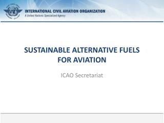 SUSTAINABLE ALTERNATIVE FUELS  FOR AVIATION
