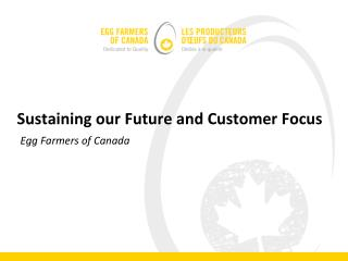 Sustaining our Future and Customer Focus
