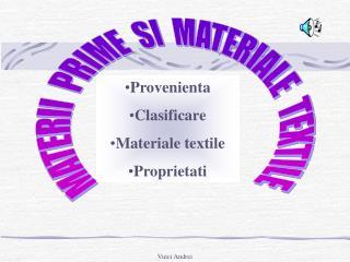 MATERII  PRIME  SI  MATERIALE  TEXTILE