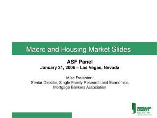 Macro and Housing Market Slides