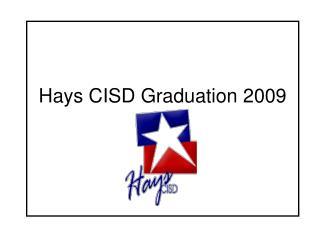 Hays CISD Graduation 2009