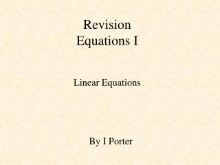 Revision Equations I